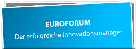 EUROFORUM - Der erfolgreiche Innovationsmanager